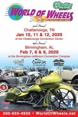 52nd Annual World of Wheels-Chattanooga, Tn/ 49th Annual World of Wheels- Birmingham, Alabama